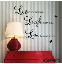 "HANMERO ""Live Every Moment,laugh Every Day, Love Beyond Words."" with 2..."